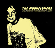 THE MOONFLOWERS / LIVE AT LEICESTER PRINCESS CHARLOTTE 22.6.93