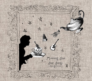MORNING STAR  / STAR SONGS